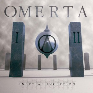 OMERTA – Inertial Inception, 2014