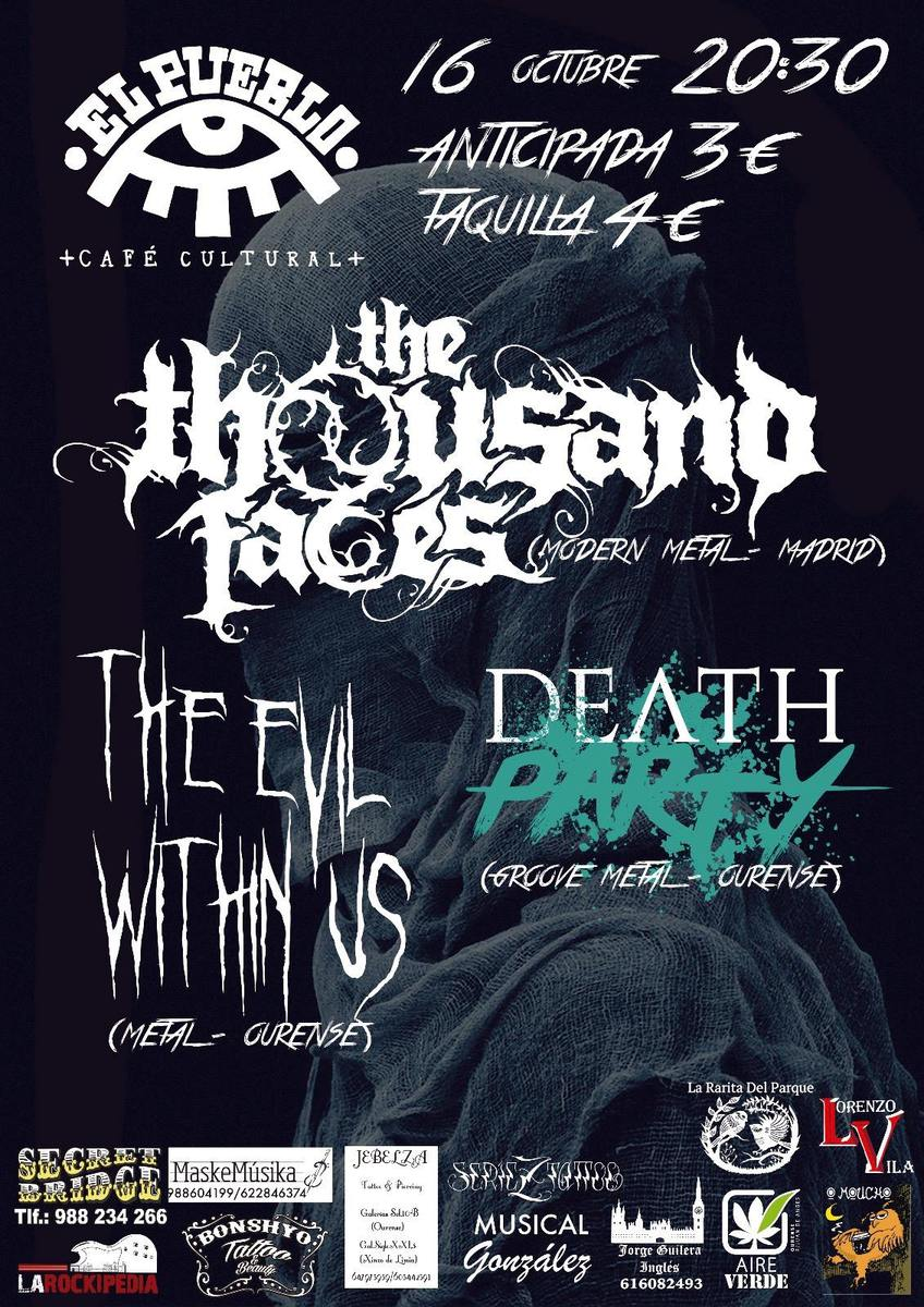 THE THOUSAND FACES + THE EVIL WITHIN US + DEATH PARTY – Ourense – 16/10/2015
