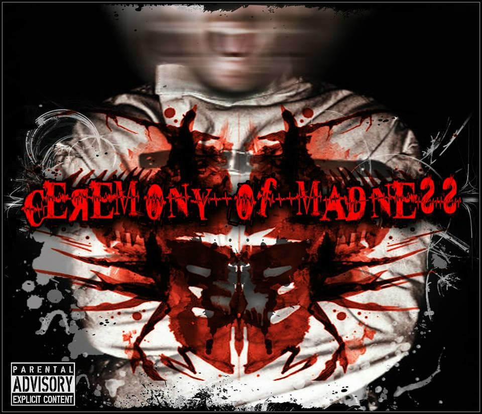CEREMONY OF MADNESS – Ceremony of madness, 2015