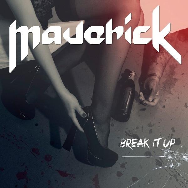 MAVERICK – Break it up, 2015