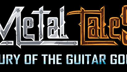 Metal Tales – Fury of the Guitar Gods