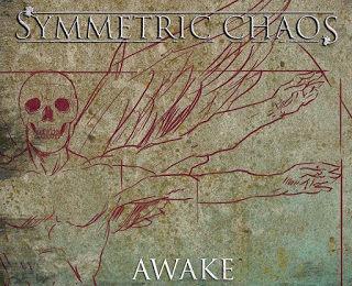 SYMMETRIC CHAOS – Awake, 2015