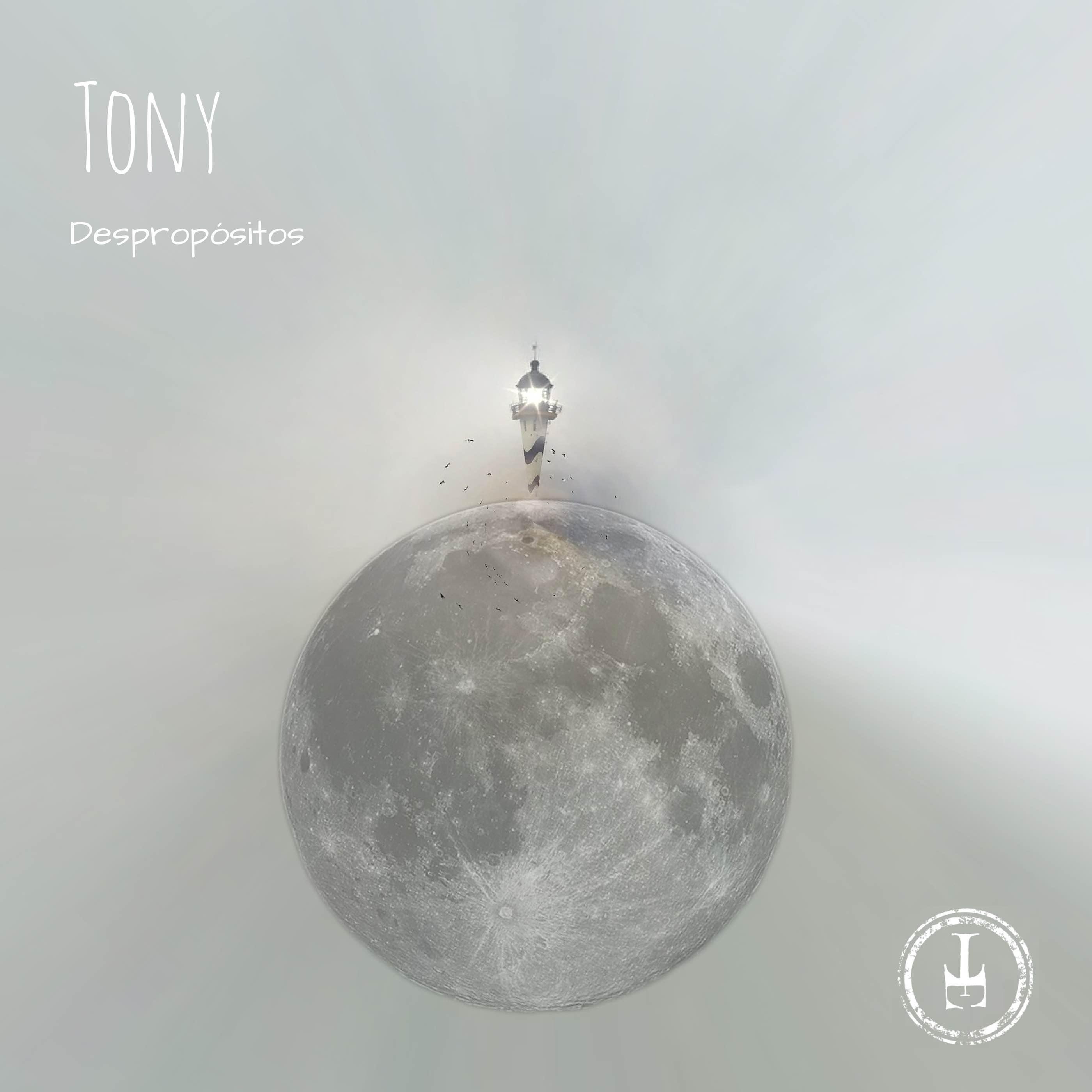 TONY – Despropósitos, 2015