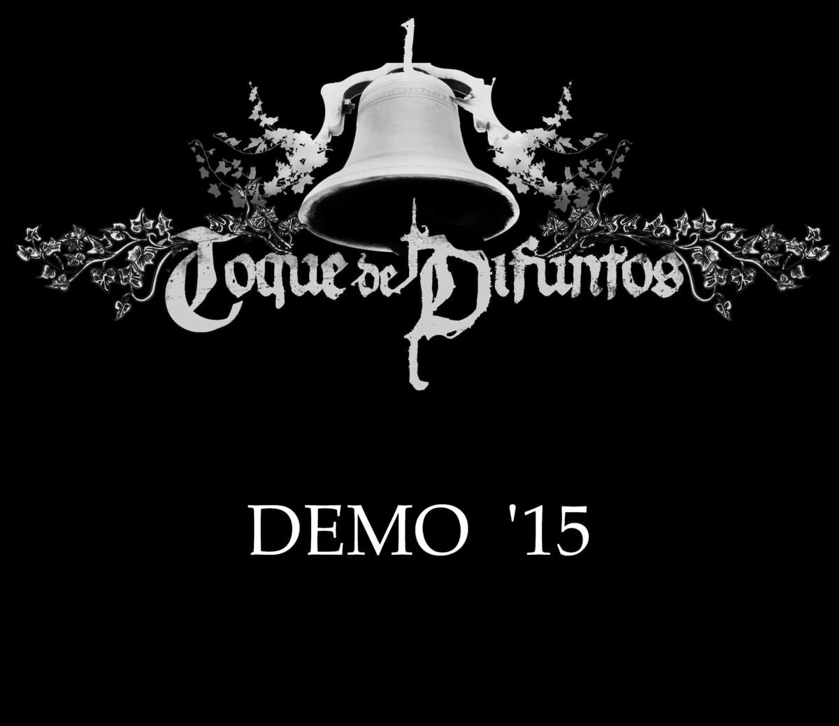 TOQUE DE DIFUNTOS – Demo ´15