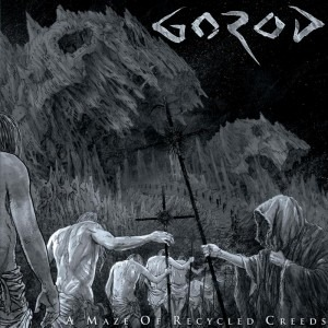 GOROD (FRA) – A maze of recycled creeds, 2015