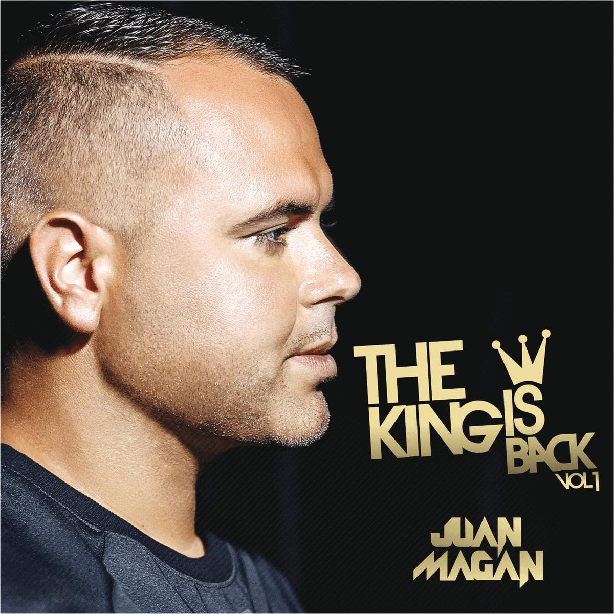 JUAN MAGÁN – The king is back Vol. 1 EP, 2014 [Día de los inocentes]