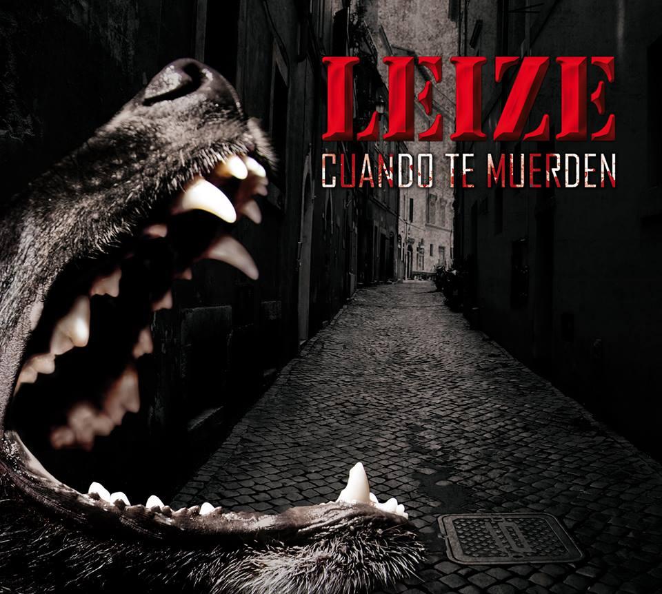 LEIZE – Cuando te muerden, 2015