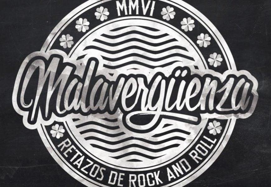 MALAVERGÜENZA – Retazos de rock'n'roll , 2015