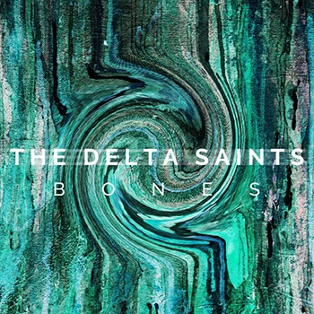 THE DELTA SAINTS (USA) – Bones, 2015