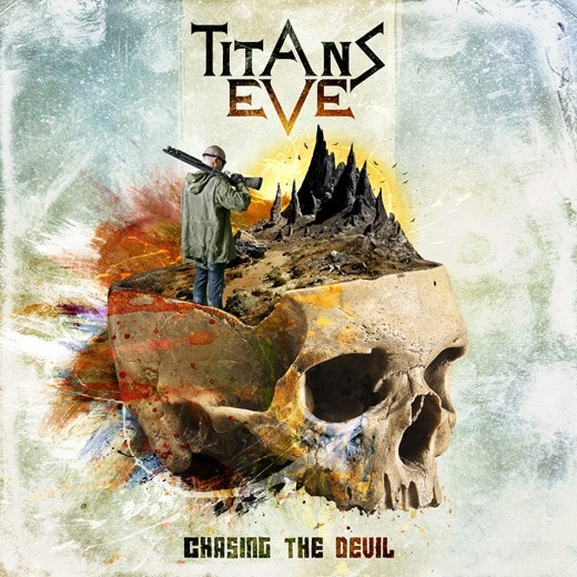 TITANS EVE (CAN) – Chasing the Devil, 2015