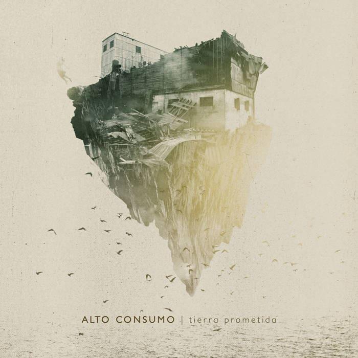 ALTO CONSUMO – Tierra prometida, 2015