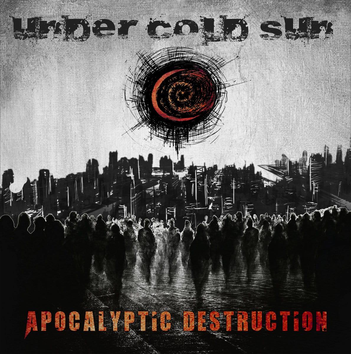 UNDER COLD SUN – Apocalyptic Destruction, 2015