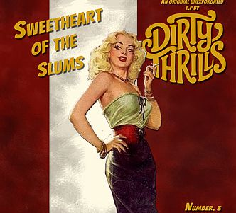DIRTY THRILLS (GBR) – Sweetheart of the slums, 2015
