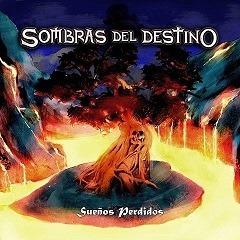 SOMBRAS DEL DESTINO – Sueños perdidos, 2015