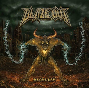 BLAZE OUT – Backlash, 2016