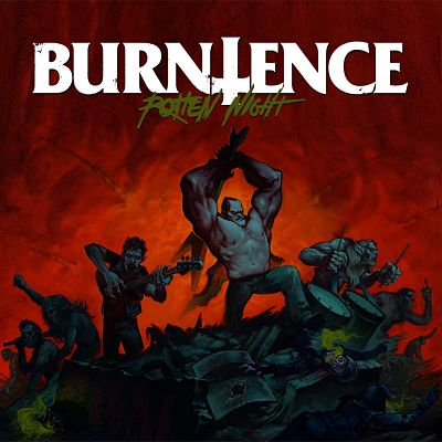 BURNTENCE – Rotten night, 2016