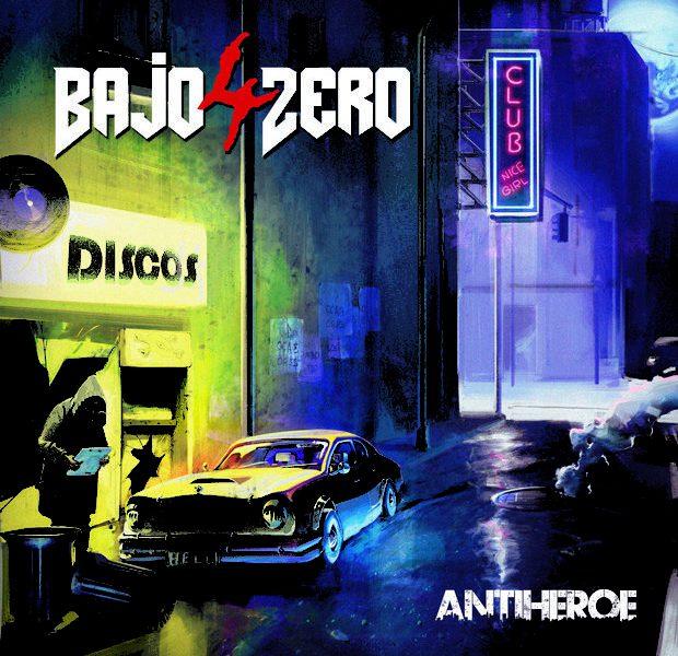 4 BAJO ZERO – Antihéroe, 2015