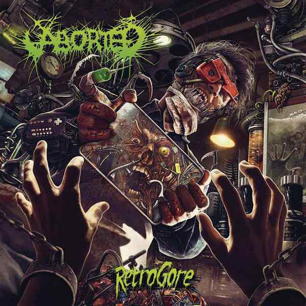 ABORTED (BEL) – Retrogore, 2016