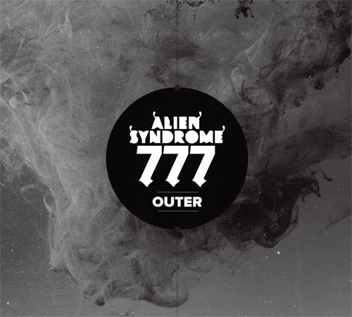 ALIEN SYNDROME 777 (Int) – Outer, 2015