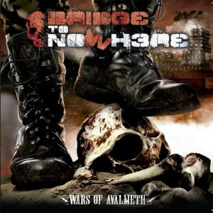 BRIDGE TO NOWHERE – Wars of Avalmeth, 2015