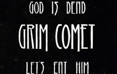 GRIM COMET – God is dead, let's eat him – 2016
