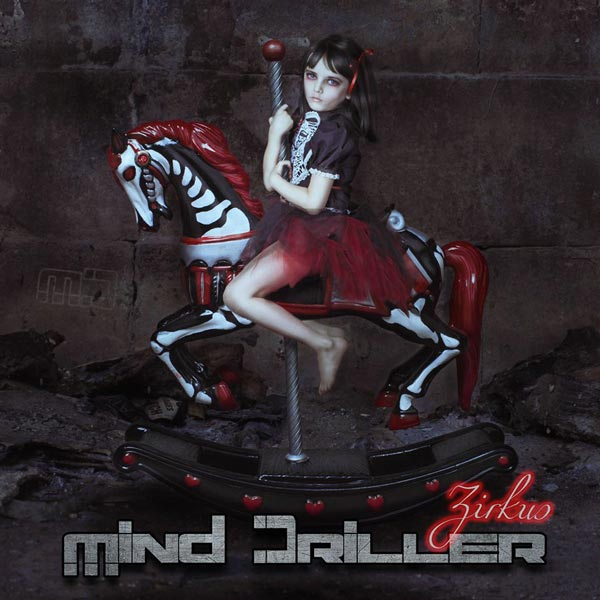 MIND DRILLER – Zirkus, 2015