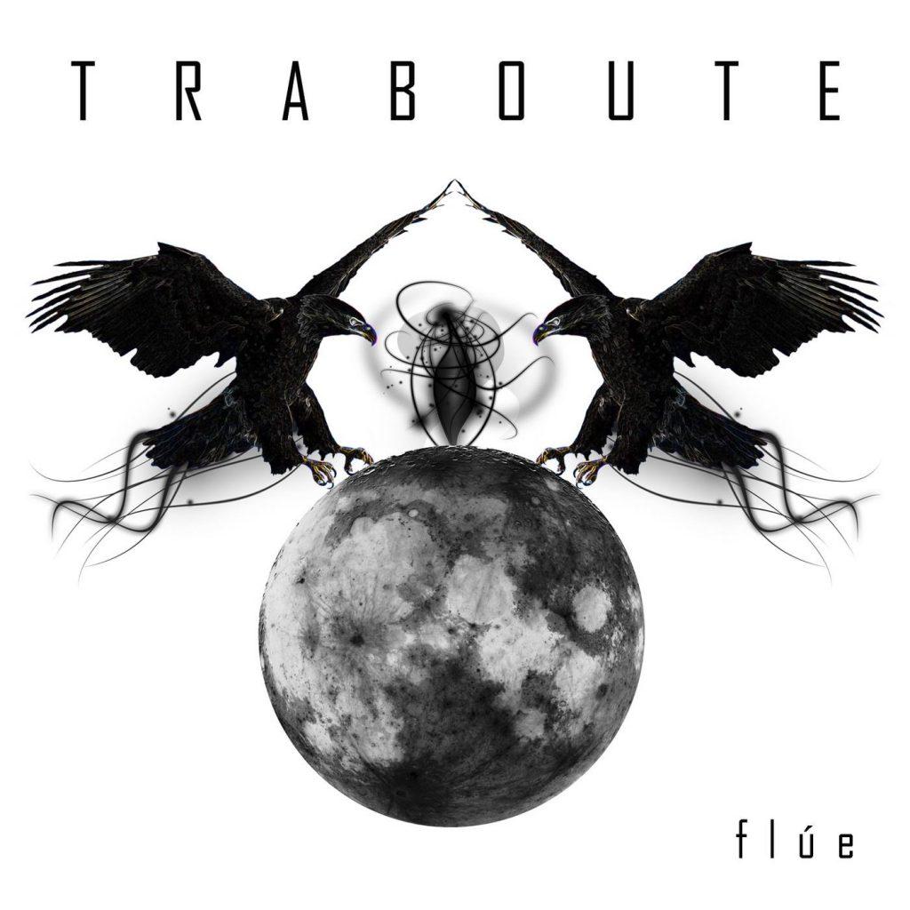 TRABOUTE – Flúe, 2016