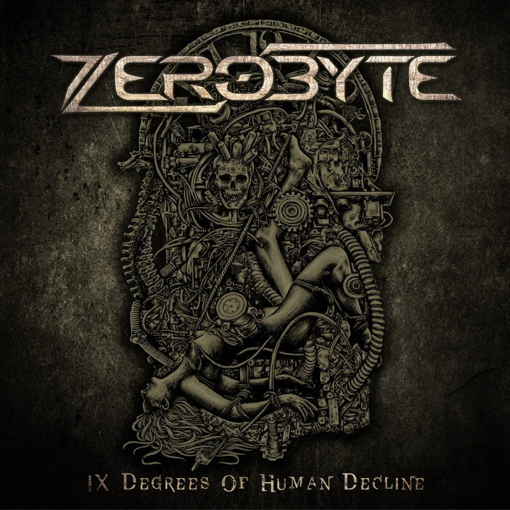 ZEROBYTE – IX Degrees of Human Decline, 2016