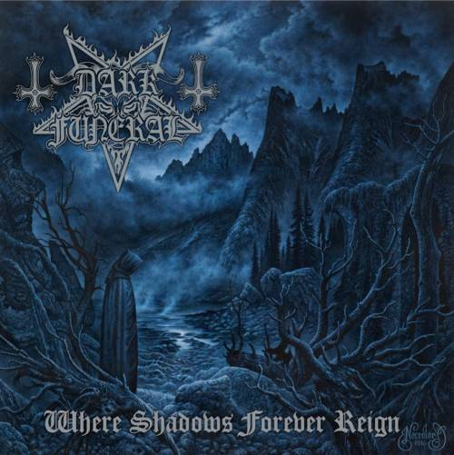 DARK FUNERAL (SWE) – Where shadows forever reign, 2016