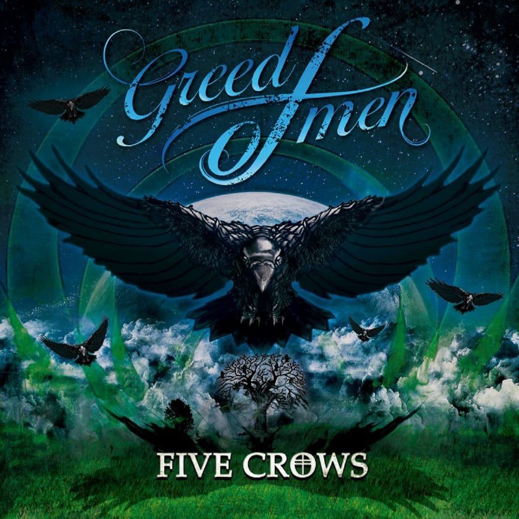 GREED OF MEN – Five Crows, 2016