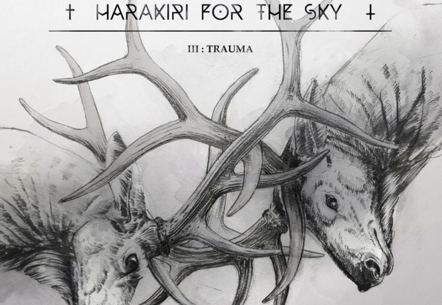 HARAKIRI FOR THE SKY (AUT) – III:Trauma, 2016