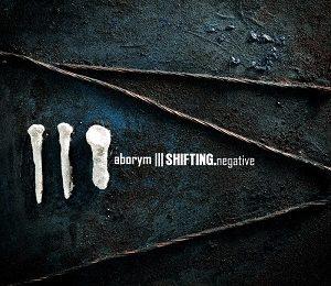 ABORYM (ITA) – Shifting.Negative, 2017