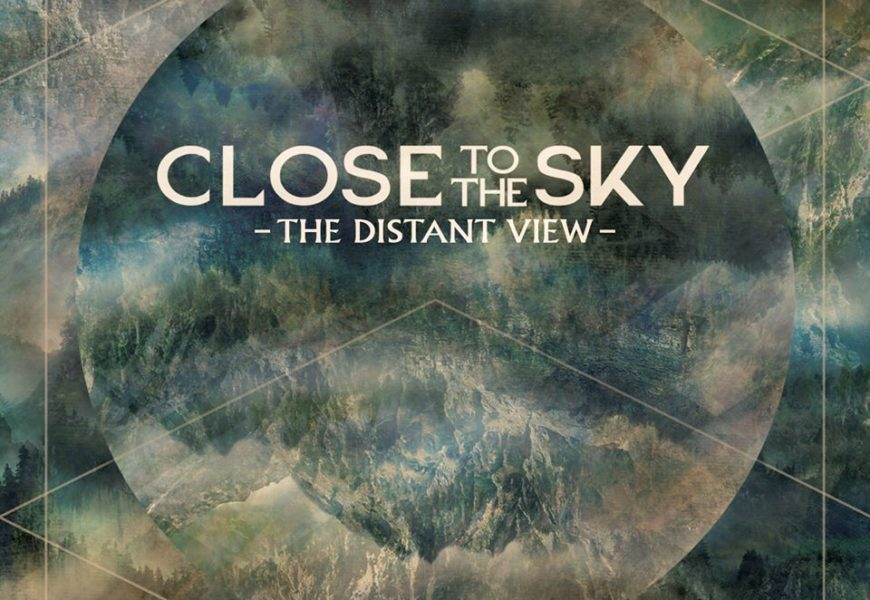 CLOSE TO THE SKY – The distant view, 2016