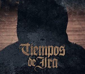 TIEMPOS DE IRA – Nacidxs para vencer, 2017