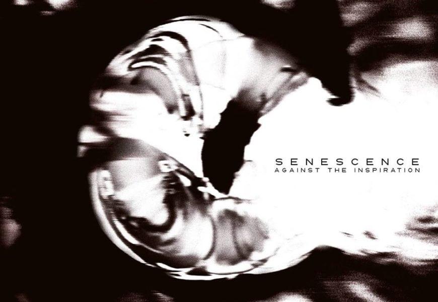 AGAINST THE INSPIRATION – Senescence, 2017
