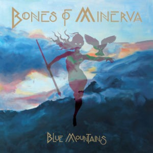 Bones Of Minerva - Blue Mountains