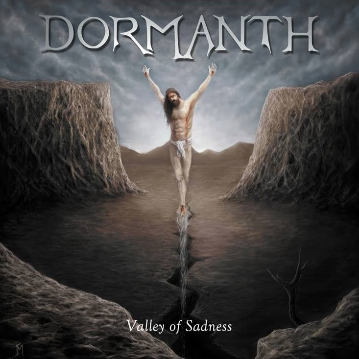DORMANTH – Valley of sadness, 2017