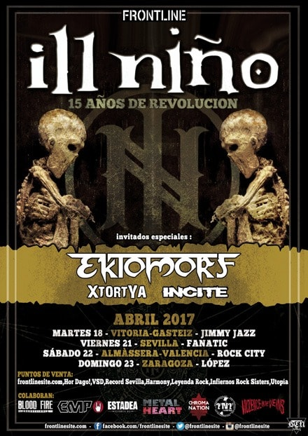 ILL NIÑO + EKTOMORF + XTORTYA + INCITE