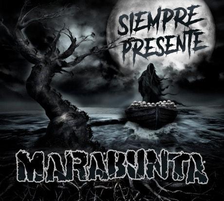 MARABUNTA – Siempre presente, 2017