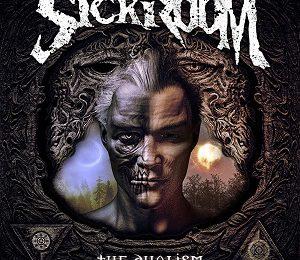 SICKROOM – The dualism, 2017