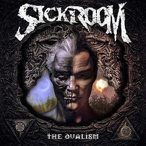 SICKROOM – The dualism, 2017