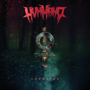 HUMMANO – Genocide, 2017