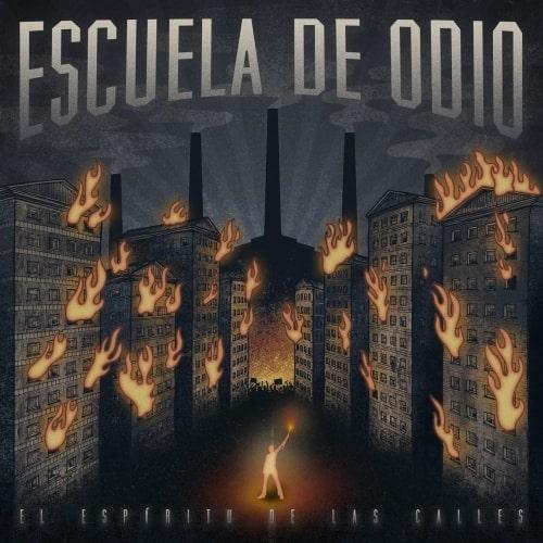ESCUELA DE ODIO – El espíritu de las calles, 2017