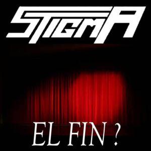 STIGMA – El fin?, 2017