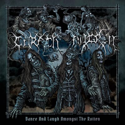 CARACH ANGREN (NLD) – Dance and laugh amongst the rotten, 2017