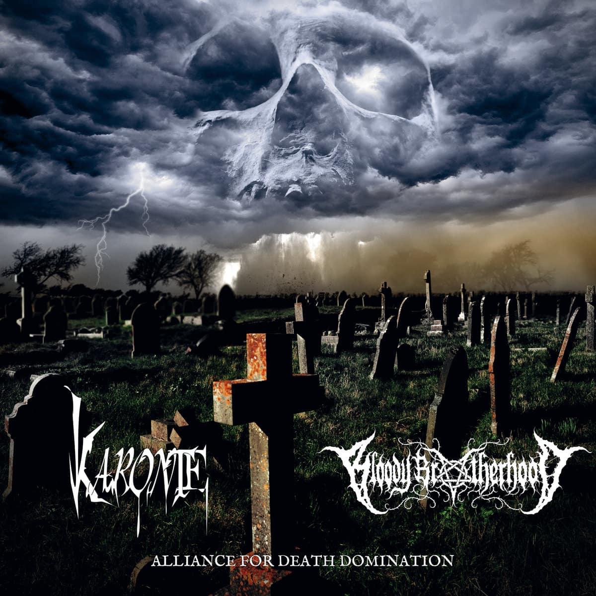 KARONTE & BLOODY BROTHERHOOD – Alliance for death domination, 2017