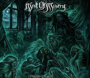 MIST OF MISERY (SWE) – Shackles of life, 2017