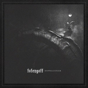 TOTENGOTT – Doppelgänger, 2017
