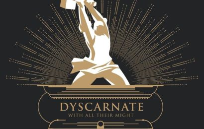 DYSCARNATE (GBR) – With all their might, 2017