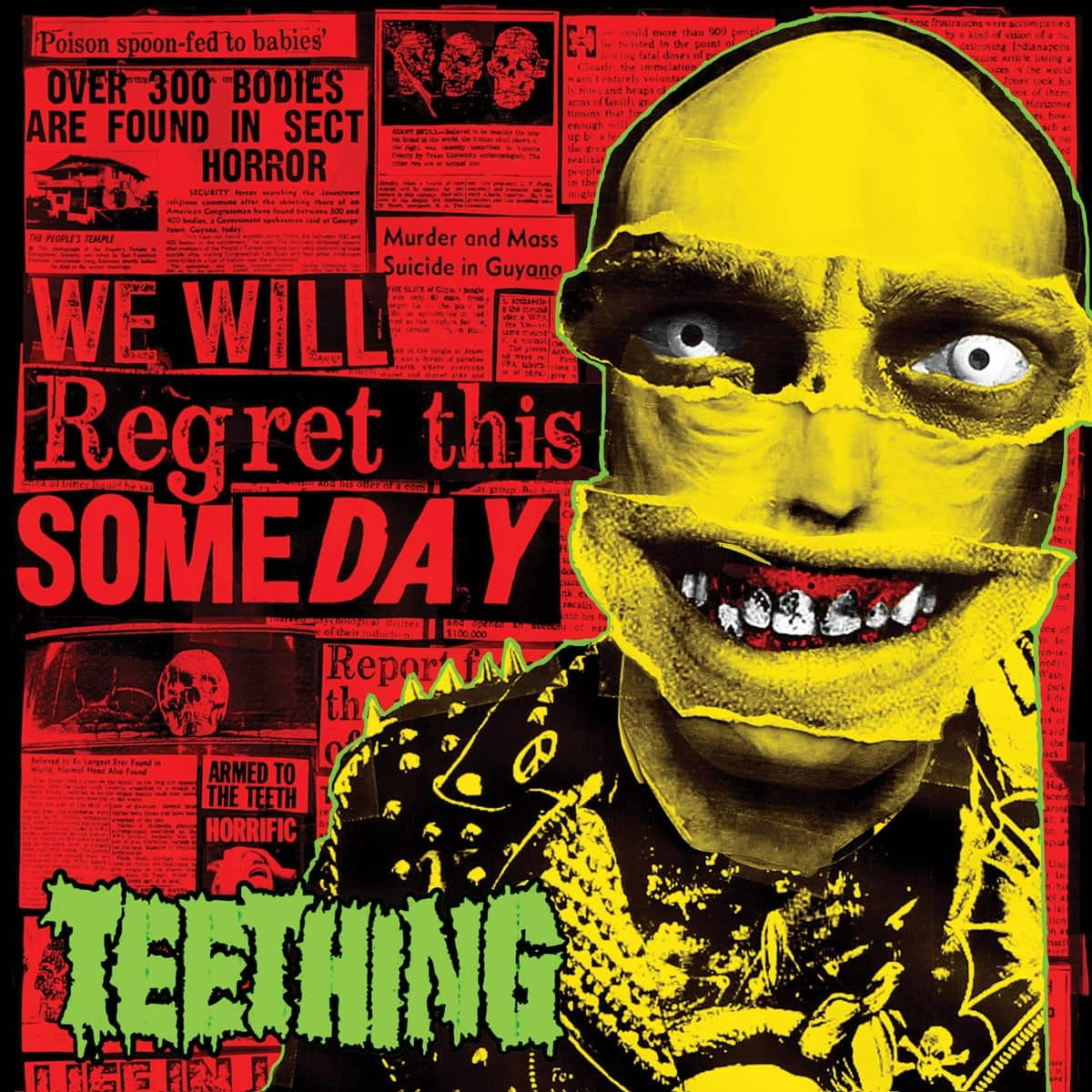 TEETHING – We will regret this someday, 2017